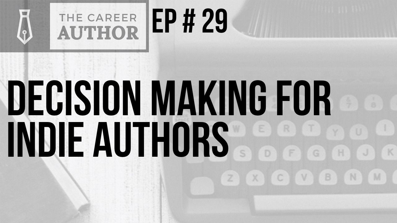 Decision making for indie authors