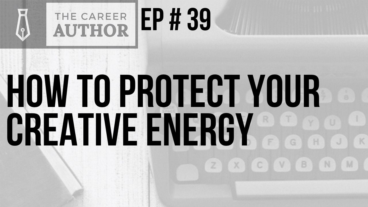 How to protect your creative energy