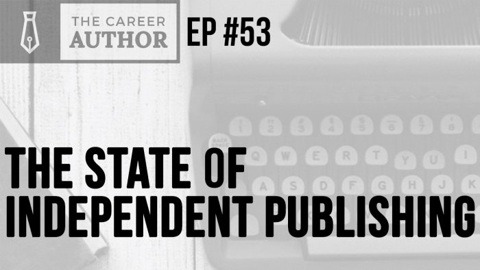 The state of independent publishing in 2019