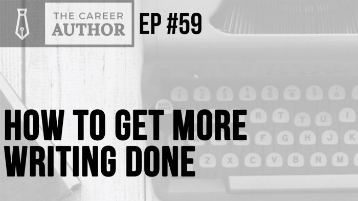 How to get more writing done