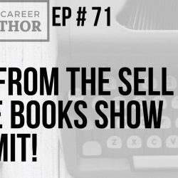 Live from the Sell More Books Show Summit