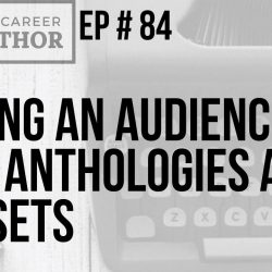 Finding an Audience with Anthologies and Box Sets