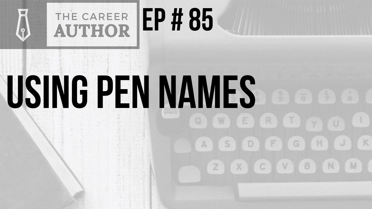 Using Pen Names