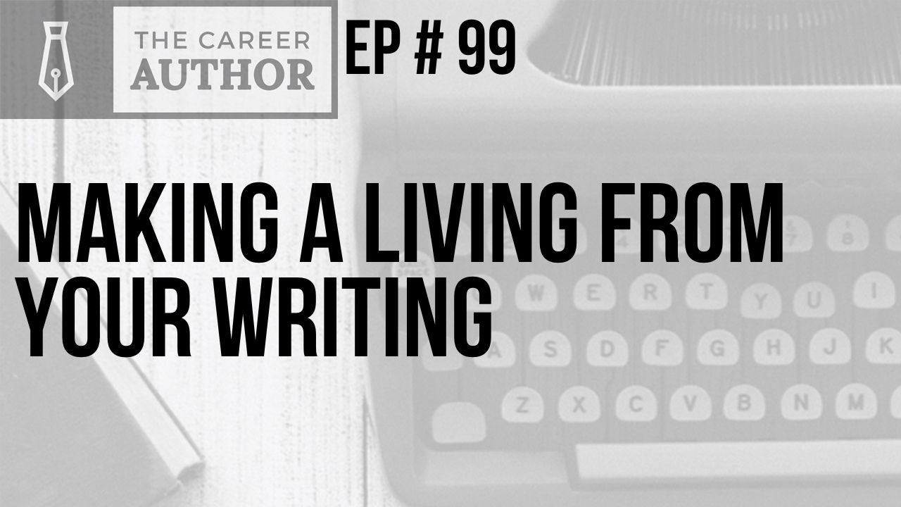 Make a Living from Your Writing