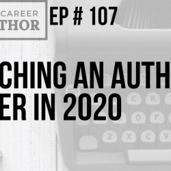Launching an Author Career in 2020