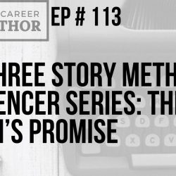 The Three Story Method Influencer Series: The Virgin's Promise