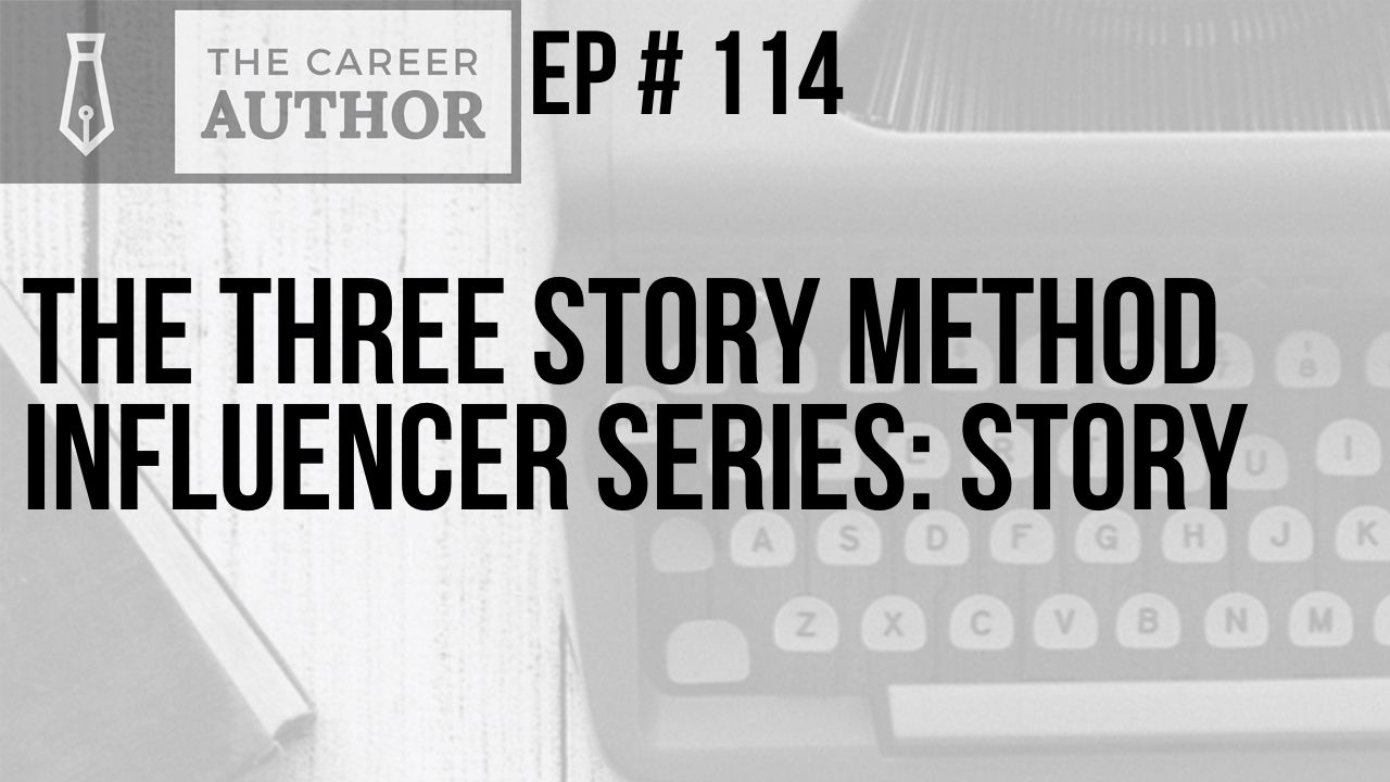 The Three Story Method Influencer Series: Story