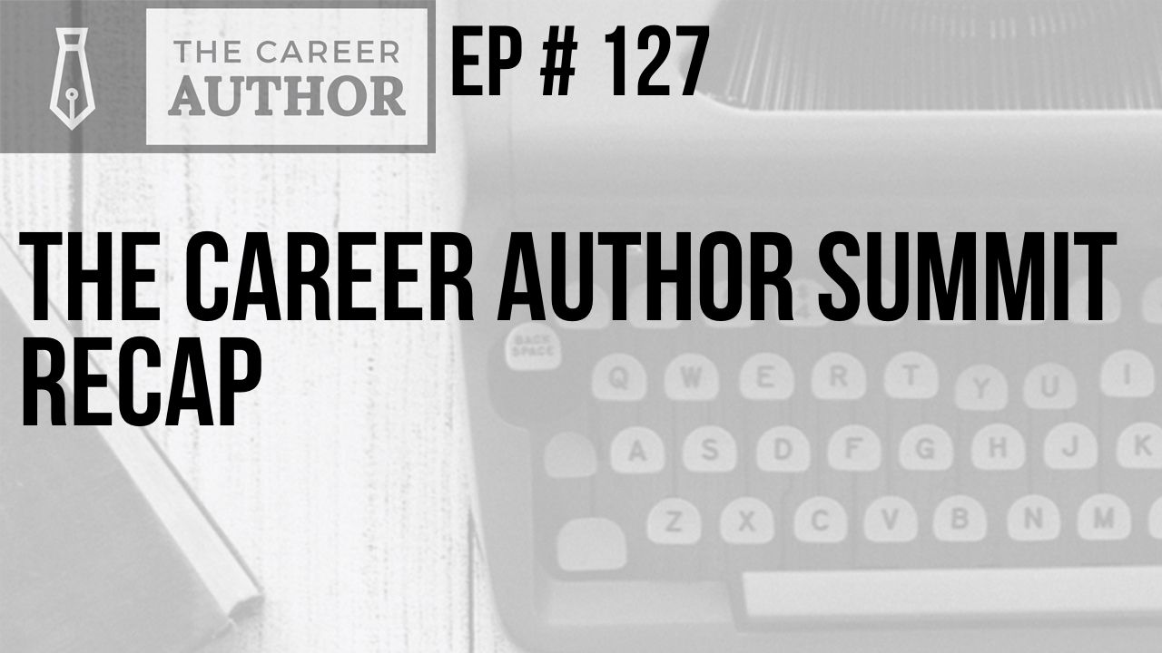 The Career Author Summit Recap