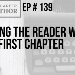 Hooking the Reader with Your First Chapter