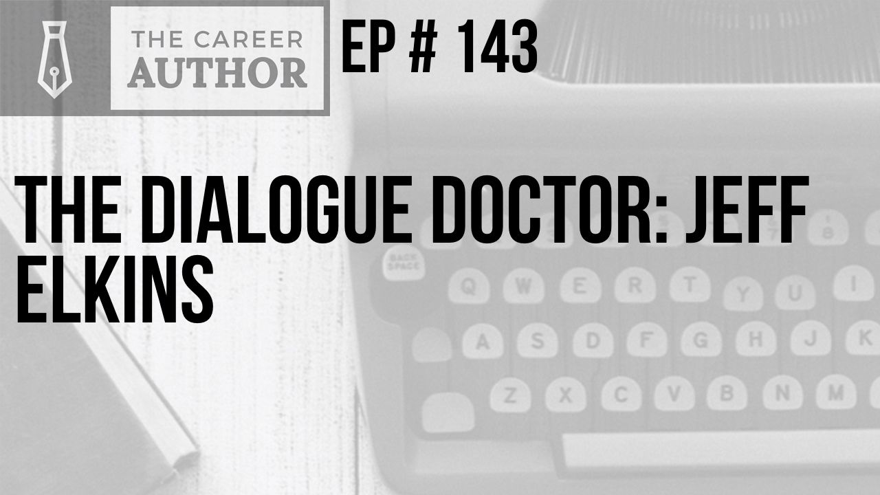 The Dialogue Doctor: Jeff Elkins
